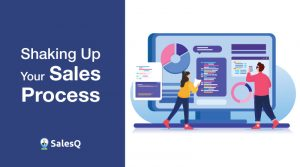 Shaking-Up-Your-Sales-Process